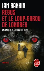 Book : Rebus and the Loup-Garou of London